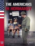The Americans in Normandy