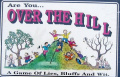 Are You...Over The Hill. Game