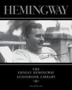 The Ernest Hemingway Audiobook Library [Audio]