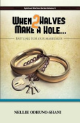 When Two Halves Make a Hole