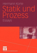 Statik Und Prozess: Essays [GER]