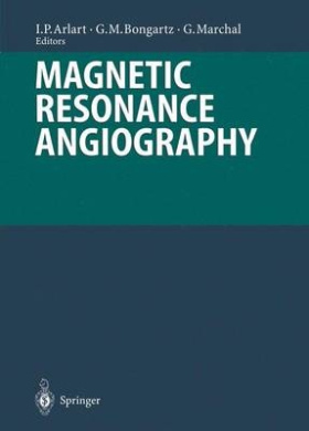 Magnetic Resonance Angiography (Medical Radiology)