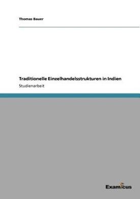 Traditionelle Einzelhandelsstrukturen in Indien