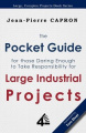 The Pocket Guide for Large Industrial Projects