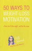50 Ways to Weight Loss Motivation