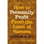 How to Personally Profit from the Laws of Success by Sterling W. Sill [Paperback]