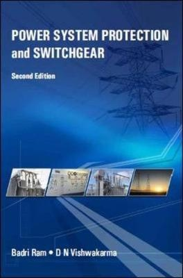 for power system protection and switchgear by badri ram n vishwakarma