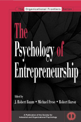 The Psychology of Entrepreneurship (SIOP Organizational Frontiers Series)
