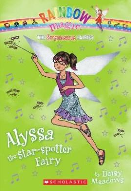 Superstar Fairies #6: Alyssa the Star-Spotter Fairy: A Rainbow Magic Book (Rainbow Magic (Quality))