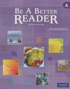 Be a Better Reader Level a Student Worktext