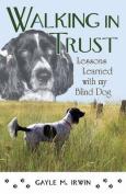 Walking in Trust