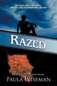Razed: Book One