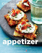 The Appetizer Collection (Canadian Living