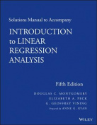 Solutions Manual to Accompany Introduction to Linear Regression Analysis, Fifth Edition