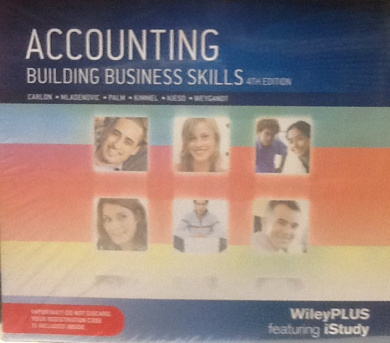 Accounting Building Business Skills 4E Wileyplus/Istudy Standalone (Wiley Plus Products)