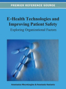 E-Health Technologies and Improving Patient Safety