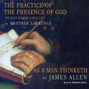 The Practice of the Presence of God and as a Man Thinketh [Audio]