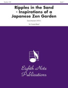 Ripples in the Sand -- Inspirations of a Japanese Zen Garden