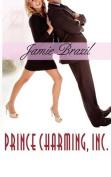 Prince Charming, Inc.