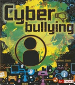 Cyber Bullying (Fact Finders)