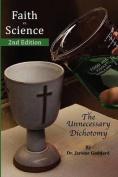 Faith Vs. Science