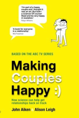 Making Couples Happy: How Science Can Help Get Relationships Back on Track
