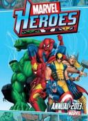 Marvel Heroes Annual: 2013