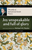 Joy Unspeakable and Full of Glory