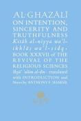Al-Ghazali on Intention, Sincerity & Truthfulness