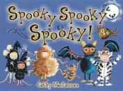 Spooky Spooky Spooky [Board book]