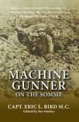 Machine Gunner on the Somme