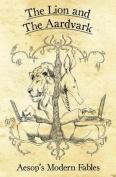 The Lion and the Aardvark