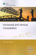 Horizontal and Vertical Consultation