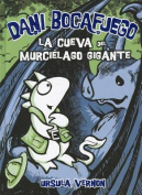 La Cueva del Murcielago Gigante  [Spanish]