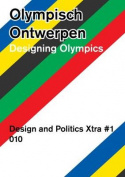 Designing Olympics - Design and Politics Xtra