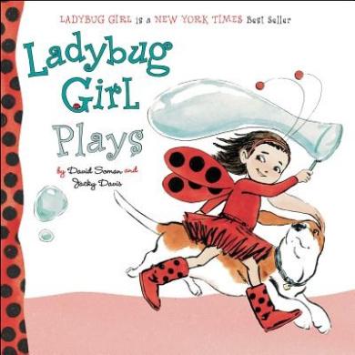 Ladybug Girl Plays (Ladybug Girl) [Board book]