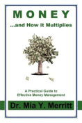 Money...and How It Multiplies