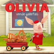 Olivia Vende Galletas = Olivia Sells Cookies [Spanish]