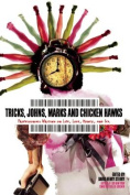 Johns, Marks, Tricks and Chickenhawks