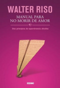Manual Para No Morir de Amor [Spanish]