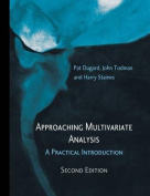 Approaching Multivariate Analysis, 2nd Edition