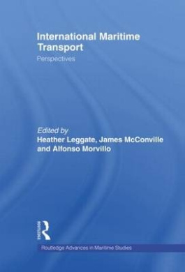 International Maritime Transport: Perspectives (Routledge Advances in Maritime Research)
