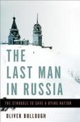 The Last Man in Russia