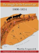 The Struggle for the Eastern Cape 1800-1854