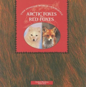 Arctic Foxes and Red Foxes