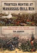 Thirteen Months at Manassas/Bull Run