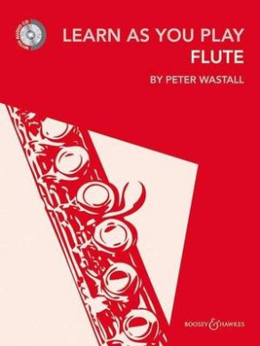 Learn As You Play Flute (Learn as You Play Series)