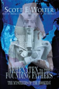 From Akhenaten to the Founding Fathers