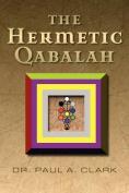 The Hermetic Qabalah