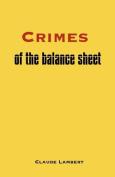Crimes of the Balance Sheet